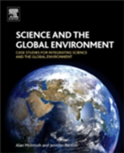 Ebook in inglese Science and the Global Environment McIntosh, Alan , Pontius, Jennifer