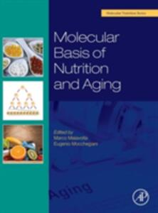 Molecular Basis of Nutrition and Aging: A Volume in the Molecular Nutrition Series - cover