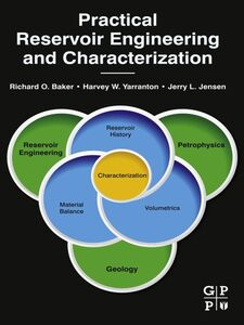 Ebook in inglese Practical Reservoir Engineering and Characterization Baker, Richard O. , Jensen, Jerry , Yarranton, Harvey W.