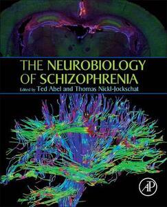 The Neurobiology of Schizophrenia - cover