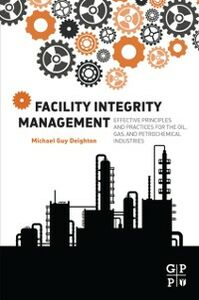 Ebook in inglese Facility Integrity Management Deighton, Michael