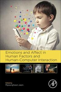 Emotions and Affect in Human Factors and Human-Computer Interaction - cover