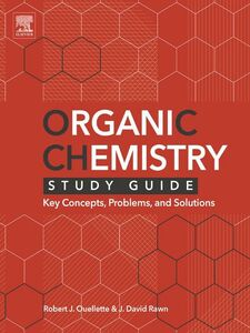 Foto Cover di Organic Chemistry Study Guide, Ebook inglese di Robert J. Ouellette,J. David Rawn, edito da Elsevier Science
