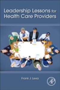 Leadership Lessons for Health Care Providers - Frank Lexa - cover