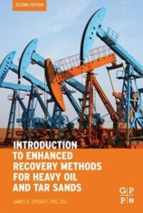 Foto Cover di Introduction to Enhanced Recovery Methods for Heavy Oil and Tar Sands, Ebook inglese di James G. Speight, edito da Elsevier Science