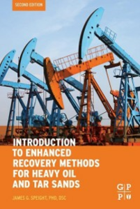 Ebook in inglese Introduction to Enhanced Recovery Methods for Heavy Oil and Tar Sands Speight, James G.