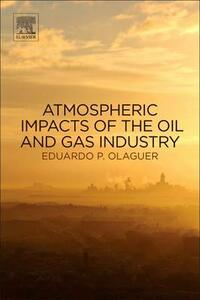 Atmospheric Impacts of the Oil and Gas Industry - cover
