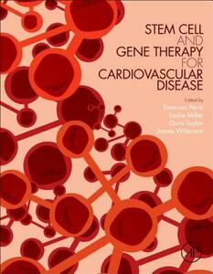 Stem Cell and Gene Therapy for Cardiovascular Disease - Emerson Perin,Leslie Miller,Doris Taylor - cover