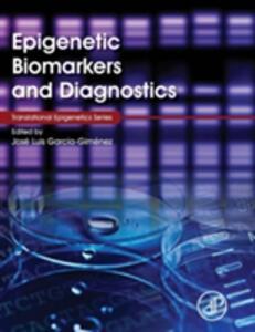 Epigenetic Biomarkers and Diagnostics - cover