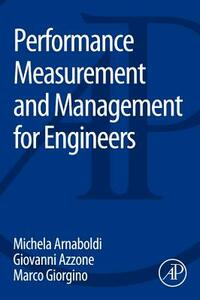 Performance Measurement and Management for Engineers - Michela Arnaboldi,Giovanni Azzone,Marco Giorgino - cover