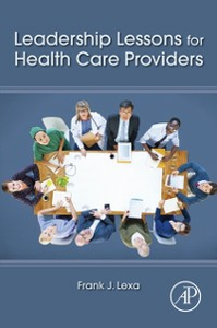 Ebook in inglese Leadership Lessons for Health Care Providers Lexa, Frank James