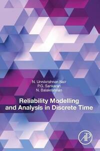 Reliability Modelling and Analysis in Discrete Time - Balakrishnan,Unnikrishnan Nair,P. G. Sankaran - cover