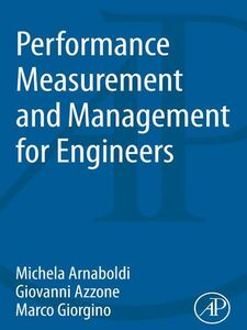 Foto Cover di Performance Measurement and Management for Engineers, Ebook inglese di AA.VV edito da Elsevier Science