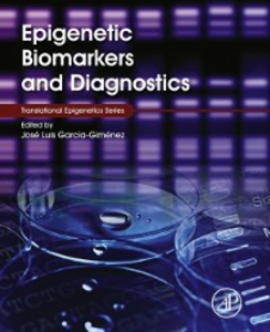 Ebook in inglese Epigenetic Biomarkers and Diagnostics -, -
