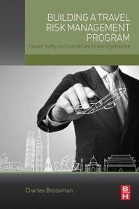 Ebook in inglese Building a Travel Risk Management Program Brossman, Charles