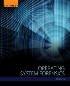 Operating System Forensics - Ric Messier - cover