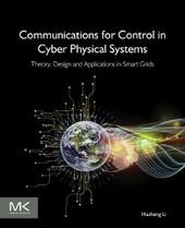 Communications for Control in Cyber Physical Systems