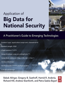 Ebook in inglese Application of Big Data for National Security Akhgar, Babak , Arabnia, Hamid R , Bayerl, Petra Saskia , Hill, Richard