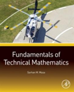 Fundamentals of Technical Mathematics - Sarhan M. Musa - cover