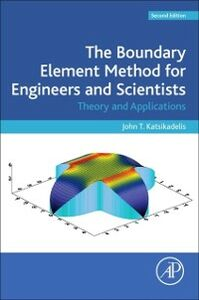 Foto Cover di Boundary Element Method for Engineers and Scientists, Ebook inglese di John T. Katsikadelis, edito da Elsevier Science