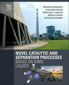 Novel Catalytic and Separation Processes Based on Ionic Liquids - cover