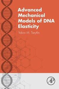 Ebook in inglese Advanced Mechanical Models of DNA Elasticity Tseytlin, Yakov M