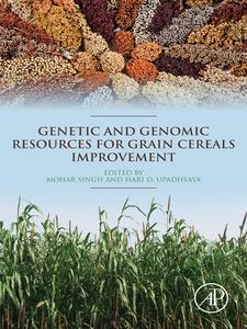 Ebook in inglese Genetic and Genomic Resources for Grain Cereals Improvement Singh, Mohar , Upadhyaya, Hari D.