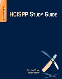 HCISPP Study Guide - Timothy M. Virtue,Justin Rainey - cover