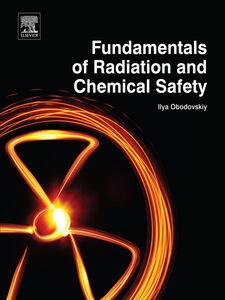 Ebook in inglese Fundamentals of Radiation and Chemical Safety Obodovskiy, Ilya