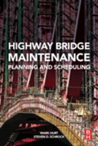 Highway Bridge Maintenance Planning and Scheduling - cover