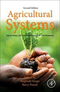 Agricultural Systems: Agroecology and Rural Innovation for Development: Agroecology and Rural Innovation for Development - cover