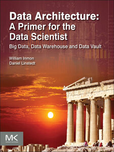 Ebook in inglese Data Architecture Inmon, W.H. , Linstedt, Dan