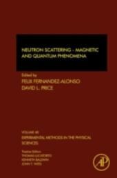 Neutron Scattering - Magnetic and Quantum Phenomena