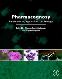 Pharmacognosy: Fundamentals, Applications and Strategies - Simone Badal McCreath,Rupika Delgoda - cover