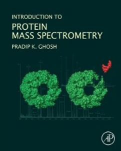 Ebook in inglese Introduction to Protein Mass Spectrometry Ghosh, Pradip Kumar