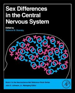 Sex Differences in the Central Nervous System - Rebecca M. Shansky - cover