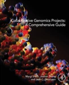 Collaborative Genomics Projects: A Comprehensive Guide - Margi Sheth,Julia Zhang,Jean Zenklusen - cover