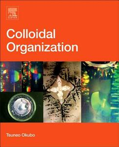 Colloidal Organization - Tsuneo Okubo - cover