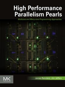 Ebook in inglese High Performance Parallelism Pearls Volume One Jeffers, James , Reinders, James