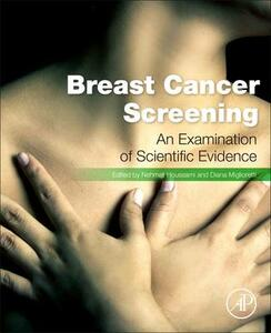 Breast Cancer Screening: Making Sense of Complex and Evolving Evidence - Nehmat Houssami,Diana Miglioretti - cover