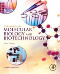 Calculations for Molecular Biology and Biotechnology - Frank H. Stephenson - cover