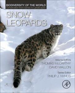 Snow Leopards: Biodiversity of the World: Conservation from Genes to Landscapes - cover