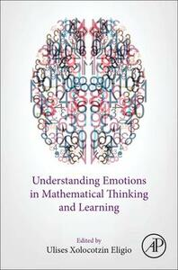 Understanding Emotions in Mathematical Thinking and Learning - cover