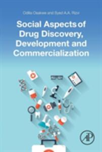 Social Aspects of Drug Discovery, Development and Commercialization - Odilia Osakwe,Syed Rizvi - cover