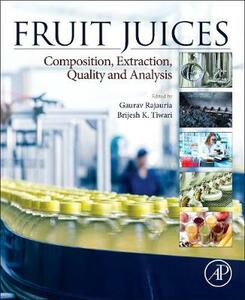 Fruit Juices: Extraction, Composition, Quality and Analysis - cover