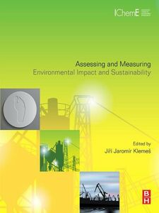 Ebook in inglese Assessing and Measuring Environmental Impact and Sustainability