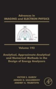 Analytical, Approximate-Analytical and Numerical Methods in the Design of Energy Analyzers - cover