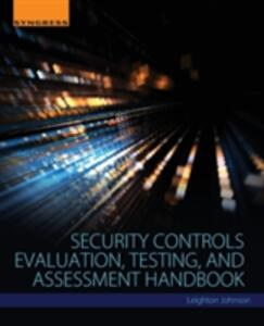 Security Controls Evaluation, Testing, and Assessment Handbook - Leighton Johnson - cover