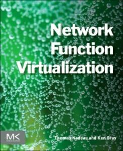 Ebook in inglese Network Function Virtualization Gray, Ken , Nadeau, Thomas D.