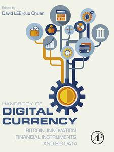 Foto Cover di Handbook of Digital Currency, Ebook inglese di David Lee Kuo Chuen, edito da Elsevier Science